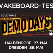 Liquid Force Demo Days - Wild East Dresden